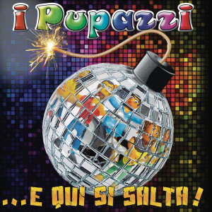 "…E qui si salta, il nuovo album de ""I Pupazzi"" disponibile su iTunes store e Amazon…"